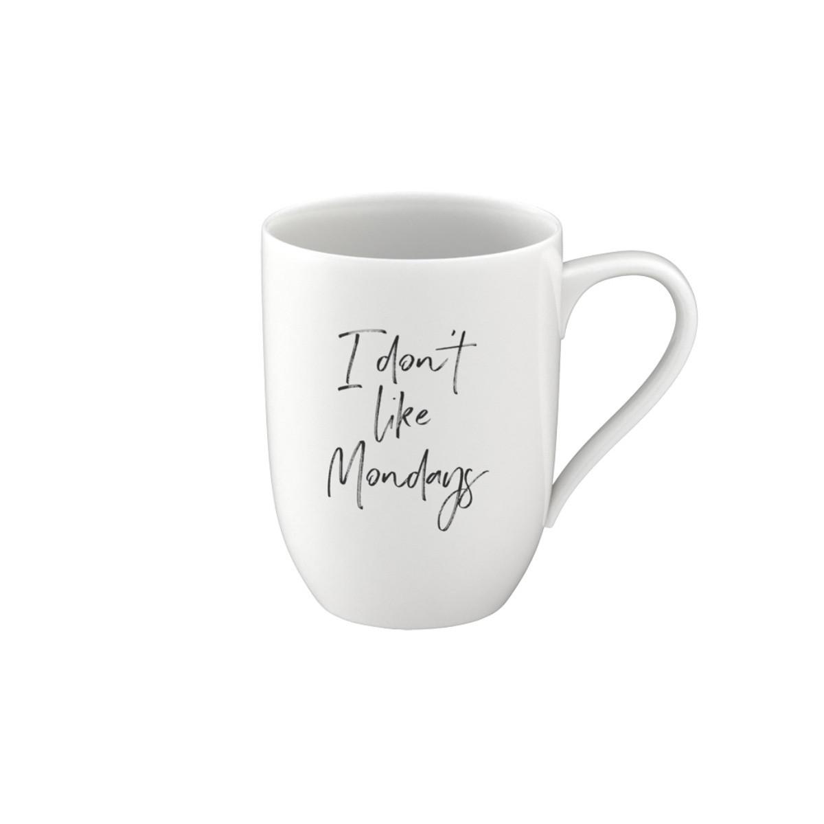 Statement Mug I Don't Like Mondays